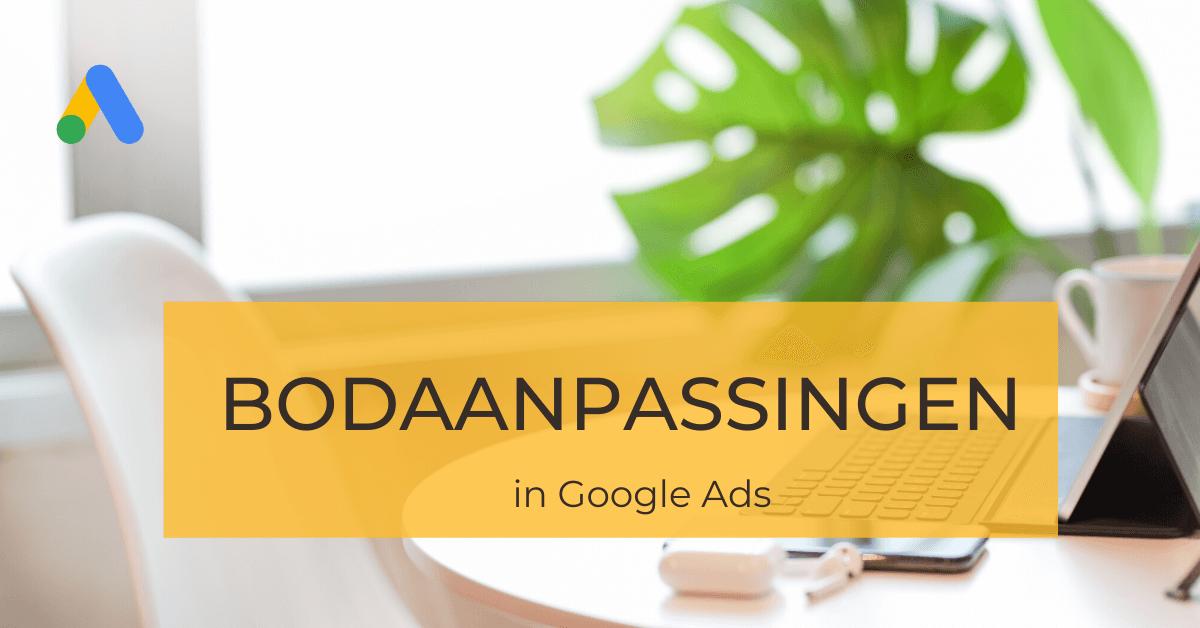 Bodaanpassing in Adwords