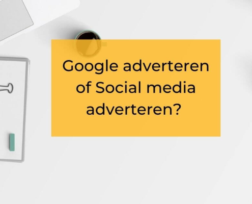 google adverteren of social media adverterern